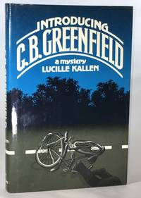 Introducing C.B. Greenfield (Association Copy from the Personal Collection of Otto Penzler)