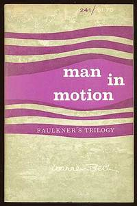 image of Man in Motion: Faulkner's Trilogy