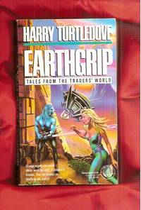 Earthgrip: Tales from the Trader's World