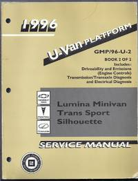 1996 U-Van Platform. GMP/96-U-2. Book 2 of 2. Chevrolet Lumina Minivan, Pontiac Trans Sport, Oldsmobile Silhouette Service Manual