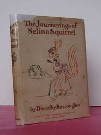 THE JOURNEYINGS OF SELINA SQUIRREL