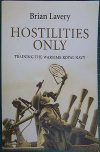 Hostilities Only : Training the Wartime Royal Navy