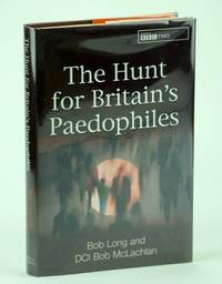 The Hunt for Britain's Paedophiles