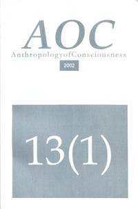 Anthropology of Consciousness [13(1)] 2002