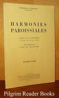 Harmonies Paroissiales. Orgue ou Harmonium a l'usage du service divin.  Deuxième volume