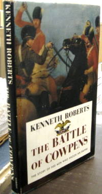 THE BATTLE OF COWPENS: THE GREAT MORALE-BUILDER