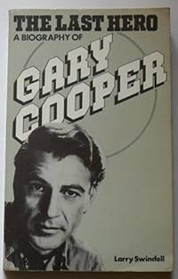 image of LAST HERO: Biography of Gary Cooper