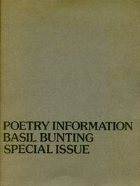 Poetry Information: Number Nineteen. Basil Bunting, Special Issue