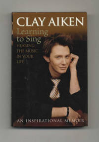 image of Learning To Sing: Hearing The Music In Your Life  - 1st Edition/1st  Printing