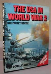 The USA in World War 2:  The Pacific Theater
