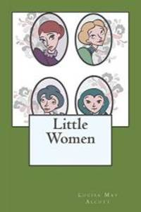 Little Women by Louisa May Alcott - 2012-05-07 - from Books Express (SKU: 1613823444n)