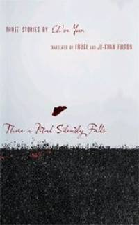 image of There a Petal Silently Falls : Three Stories by Ch'oe Yun