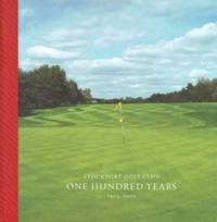 image of Stockport Golf Club : One Hundred Years 1905-2005