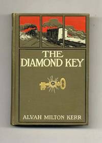 The Diamond Key; And How The Railway Heroes Won It  - 1st Edition/1st  Printing