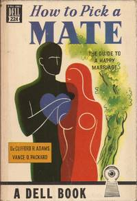 image of How to Pick a Mate: The Guide to a Happy Marriage
