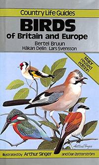 "Country Life"" Guide to Birds of Britain and Europe (Country life guides)"