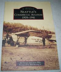 Seattle's Commercial Aviation 1908-1941 (Images of Aviation)