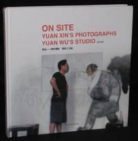 image of ON SITE: YUAN XIN'S PHOTOGRAPHS, YUAN WU'S STUDIO