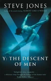 Y: The Descent of Men by Professor Steve Jones 9780349113890