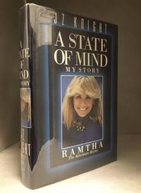 image of A State of Mind; My Story; Ramtha; The Adventure Begins