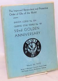 Shasta Lodge no. 254, Guiding Star Temple no. 181 52nd Golden Anniversary