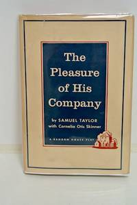 The Pleasure Of His Company by  Samuel with Cornelia Otis Skinner Taylor - First Edition - 1959 - from Optical Insights and Biblio.com