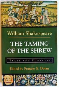 The Taming of the Shrew: Texts and Contexts (Bedford Shakespeare)