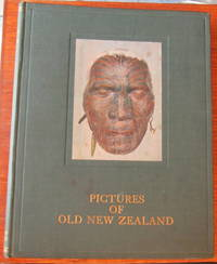 Pictures Of Old New Zealand: The Partridge Collection Of Maori Paintings