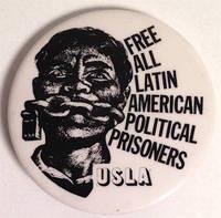 image of Free all Latin American Political Prisoners / USLA [pinback button]