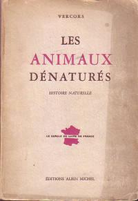 Les Animaux Denatures: Histoire Naturelle