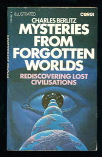 image of Mysteries From Forgotten Worlds : Rediscovering Lost Civilisations