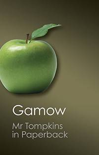 Mr Tompkins in Paperback (Canto Classics)