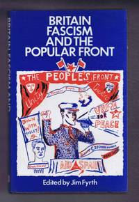 Britain, Fascism and the Popular Front