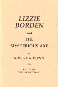Lizzie Borden: Resurrections,  A History of the People Surrounding the Borden Case Before, During, and After the Trial