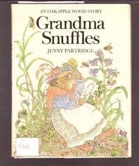 image of Grandma Snuffles - An Oakapple Wood Story