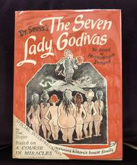 The Seven Lady Godivas: The True Facts Concerning History