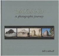 Oakland: A Photographic Journal