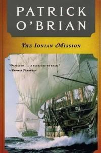 The Ionian Mission (Aubrey/Maturin Novels, 8) (Book 8)