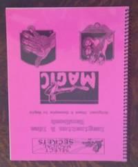 image of Select Magical Secrets : Imagination and Idea Handbook Original Ideas &  Concepts in Magic