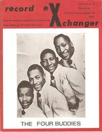 RECORD EXCHANGER,  Volume 3, No. 1,  Consecutive Issue 12,  Winter 1973:; The Foremost Publication Covering the History of Rock and Roll