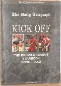 Kick Off: The Premier League Yearbook 2000-2001