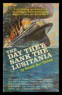 image of THE DAY THEY SANK THE LUSITANIA