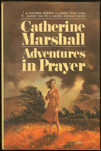 ADVENTURES IN PRAYER by Marshall, Catherine - 1975