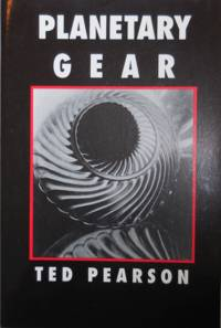 Planetary Gear (Inscribed) by  Ted Pearson - Paperback - Signed First Edition - 1991 - from Derringer Books (SKU: 21591)