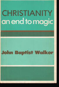 Christianity: An End to Magic
