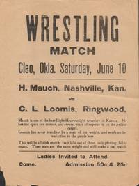 Wrestling Match - Cleo, Okla. Saturday, June 10 - H. Mauch, Nashville,  Kan. vs C.L. Loomis, Ringwood Broadside