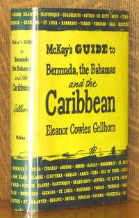 MCKAY'S GUIDE TO BERMUDA, THE BAHAMAS AND THE CARIBBEAN