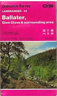 Landranger Maps: Ballater, Glen Clova and Surrounding Area Sheet 44 (OS Landranger Map)