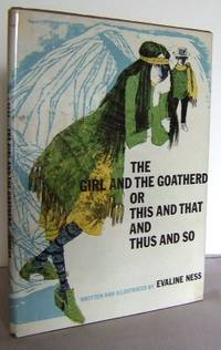 The girl and the goatherd or this and that and thus and So by  Evaline NESS - First Edition - 1970 - from Mad Hatter Books and Biblio.com