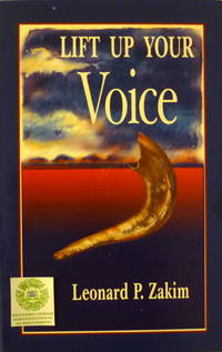 Lift Up Your Voice by  Leonard P Zakim - Paperback - 1998 - from Charity Bookstall and Biblio.com